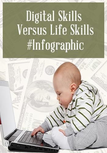 Digital Skills vs Life Skills #Infographic | www.TheHeavyPurse.com