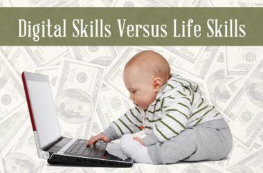 Digital Skills Versus Life Skills #Infographic | www.TheHeavyPurse.com