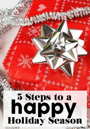 5 Steps to a Happy Holiday Season